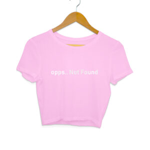 Oops Not Found Women's Crop Tops [3 Colors]